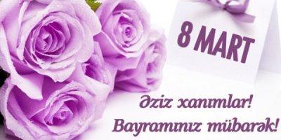 8 Mart - Beynəlxalq Qadınlar Günü qeyd olunur