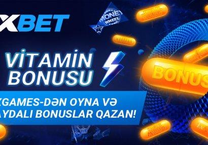 """Hər gün 1xBet-də """"vitamin"""" bonuslarını əldə edin!"""